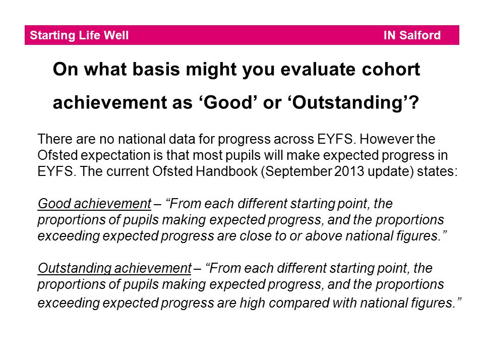 On what basis might you evaluate cohort achievement as 'Good' or 'Outstanding'