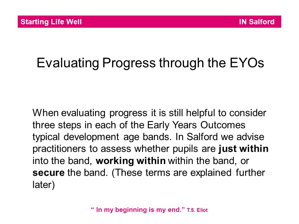 Evaluating Progress through the EYOs