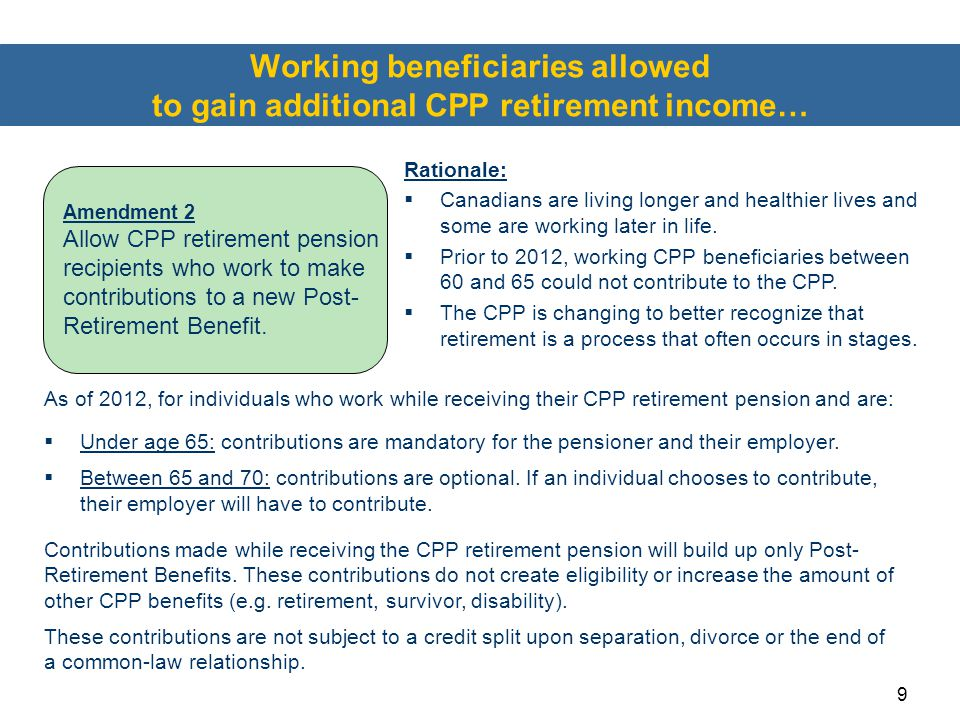 Working beneficiaries allowed to gain additional CPP retirement income…