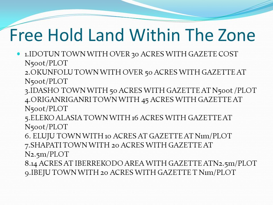 Free Hold Land Within The Zone
