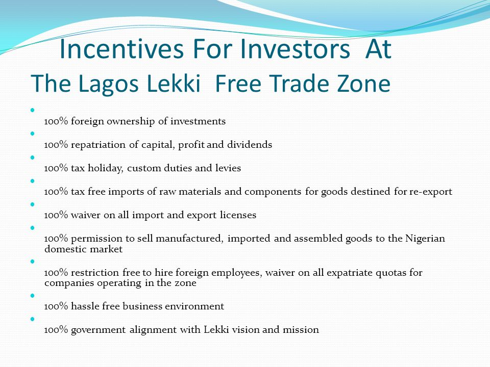 Incentives For Investors At The Lagos Lekki Free Trade Zone