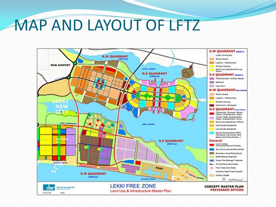 MAP AND LAYOUT OF LFTZ