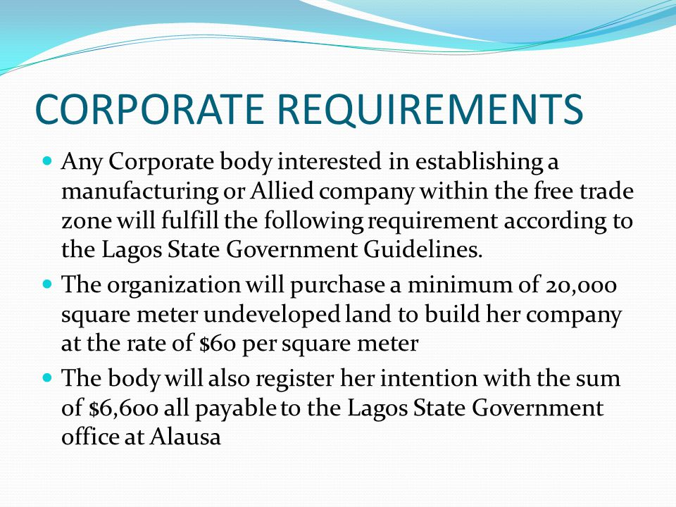 CORPORATE REQUIREMENTS