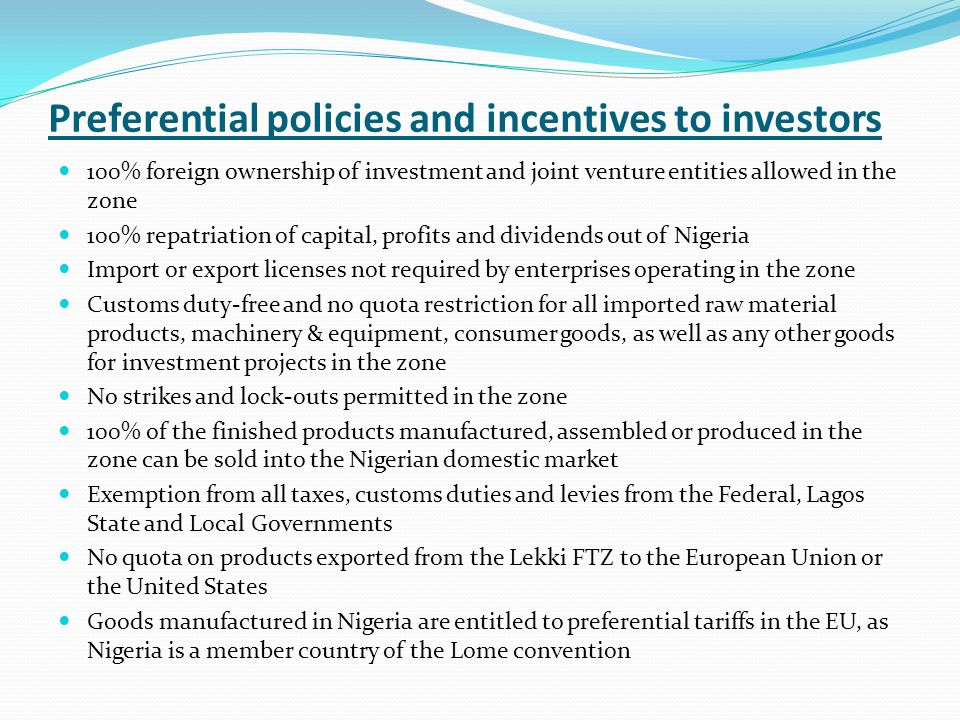 Preferential policies and incentives to investors