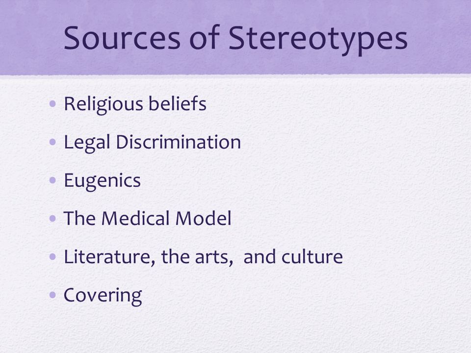 Sources of Stereotypes