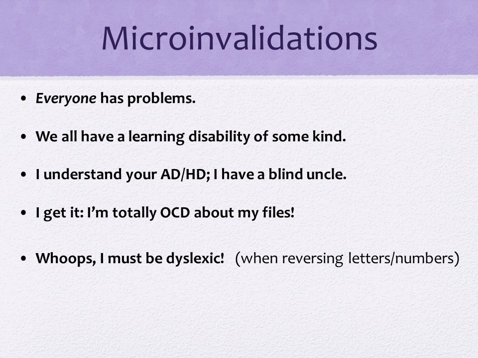 Microinvalidations • Everyone has problems.