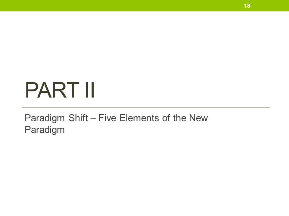 Paradigm Shift – Five Elements of the New Paradigm