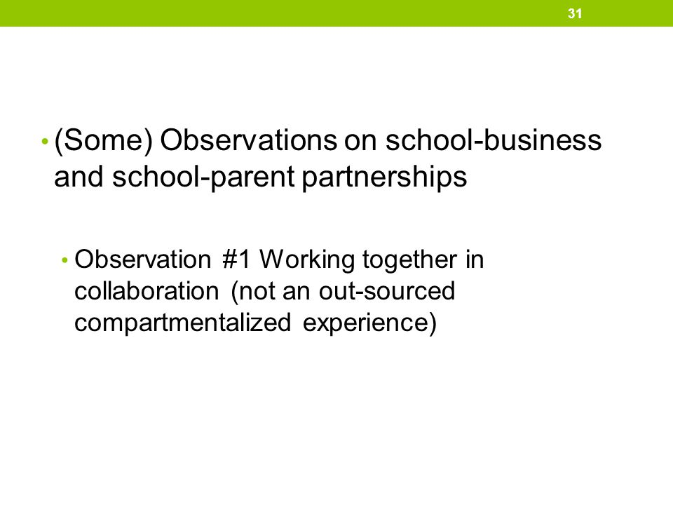 (Some) Observations on school-business and school-parent partnerships