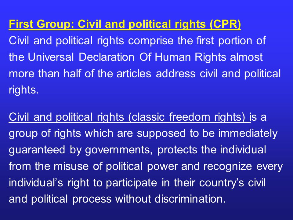 First Group: Civil and political rights (CPR)