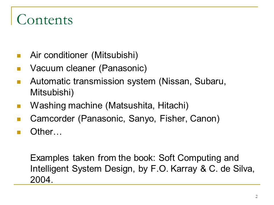Contents Air conditioner (Mitsubishi) Vacuum cleaner (Panasonic)