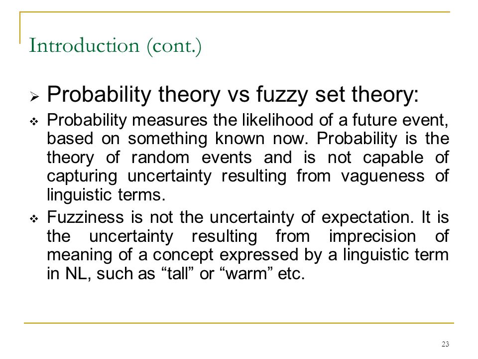 Probability theory vs fuzzy set theory: