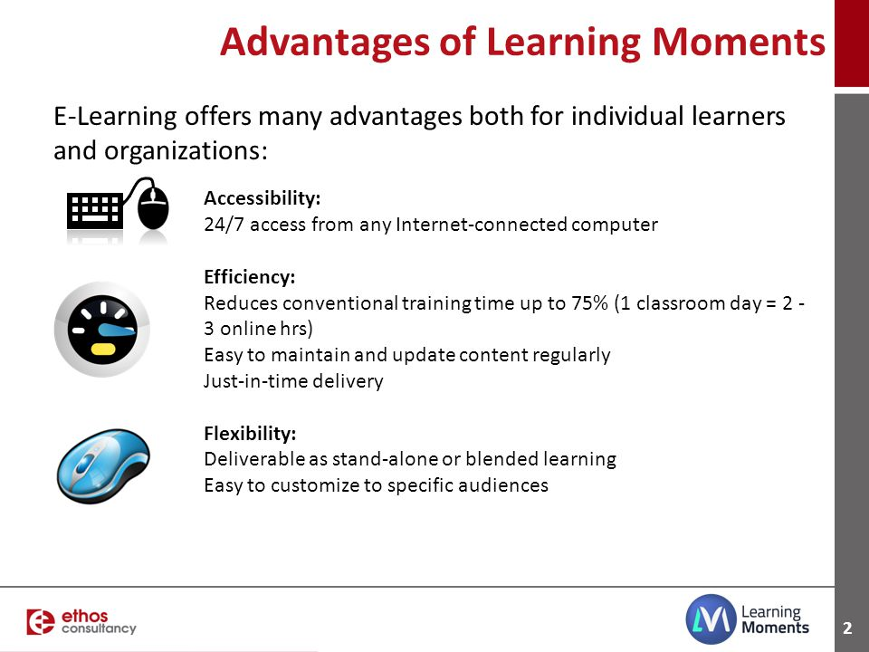 Advantages of Learning Moments