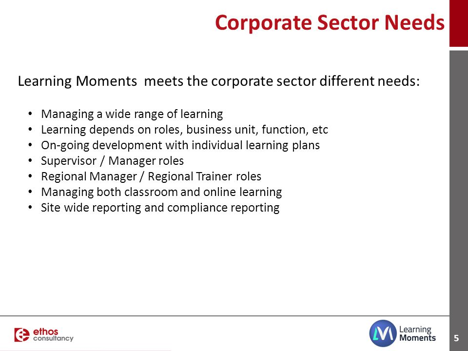 Corporate Sector Needs