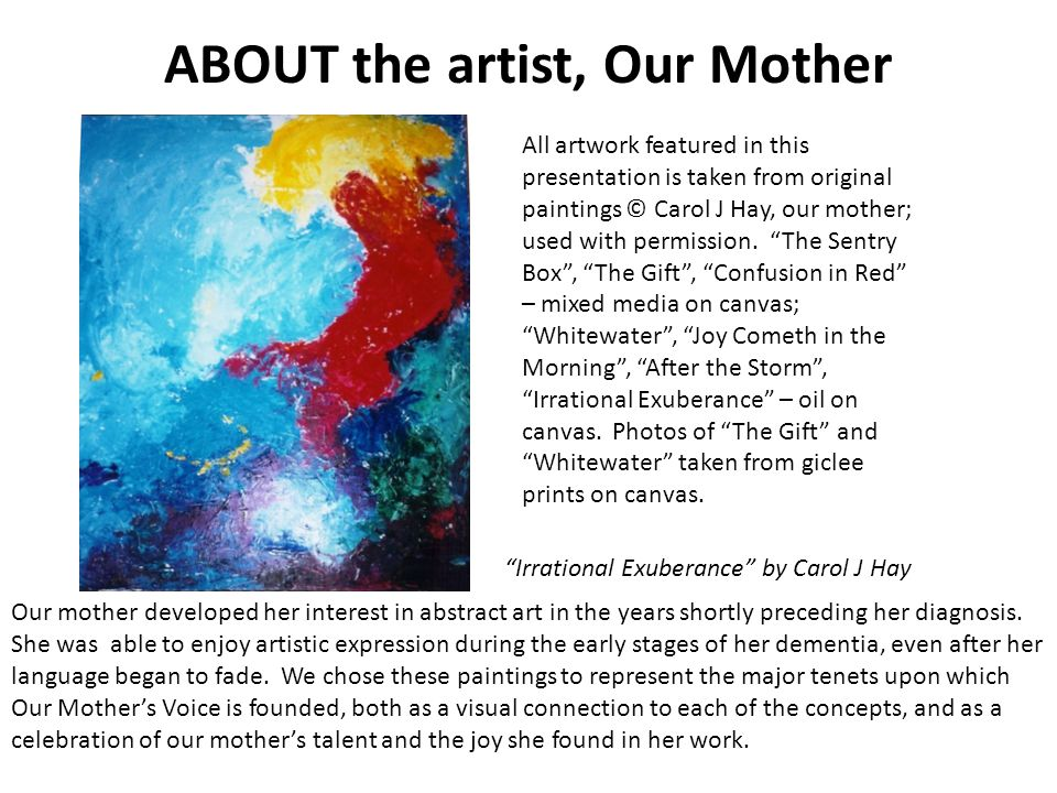 ABOUT the artist, Our Mother