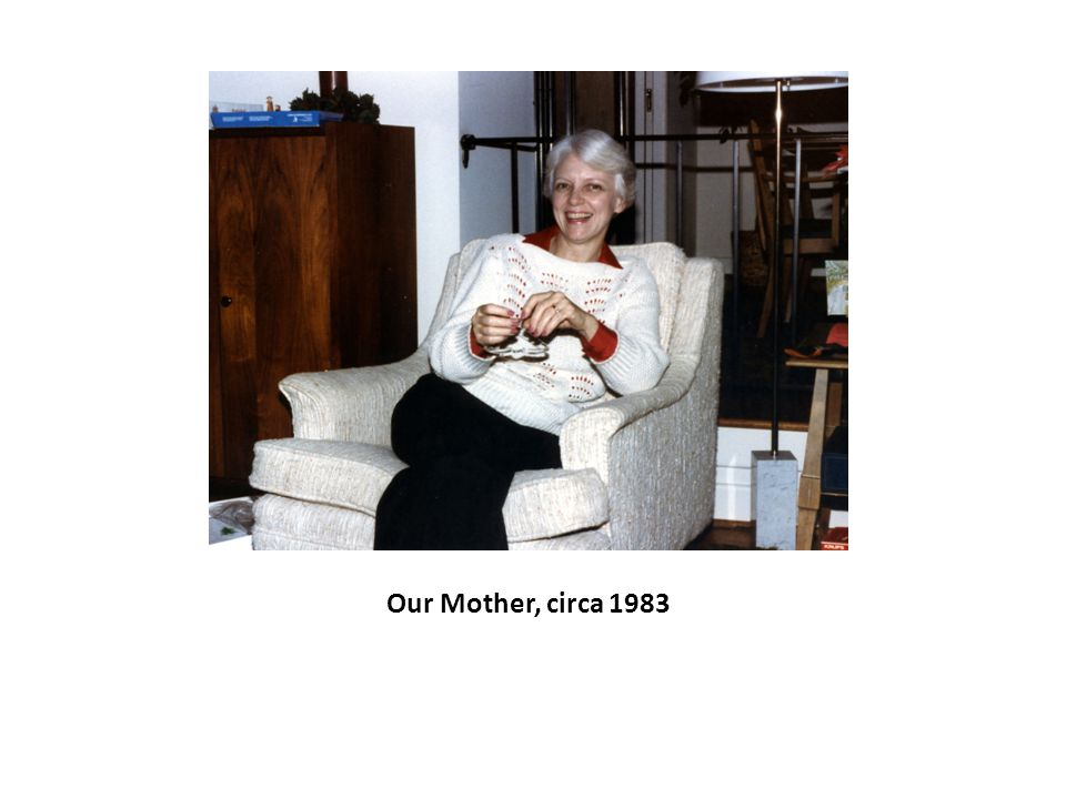 Our Mother, circa 1983