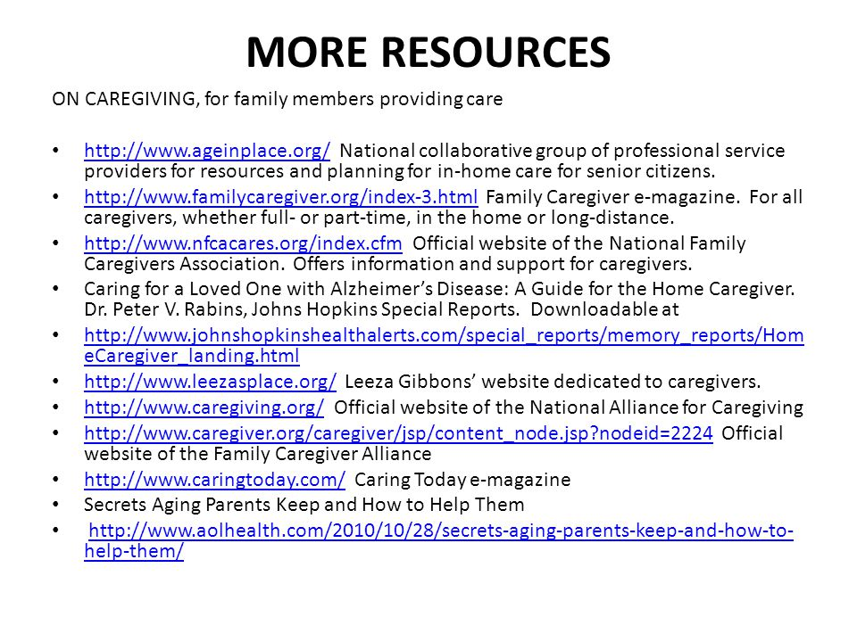 MORE RESOURCES ON CAREGIVING, for family members providing care