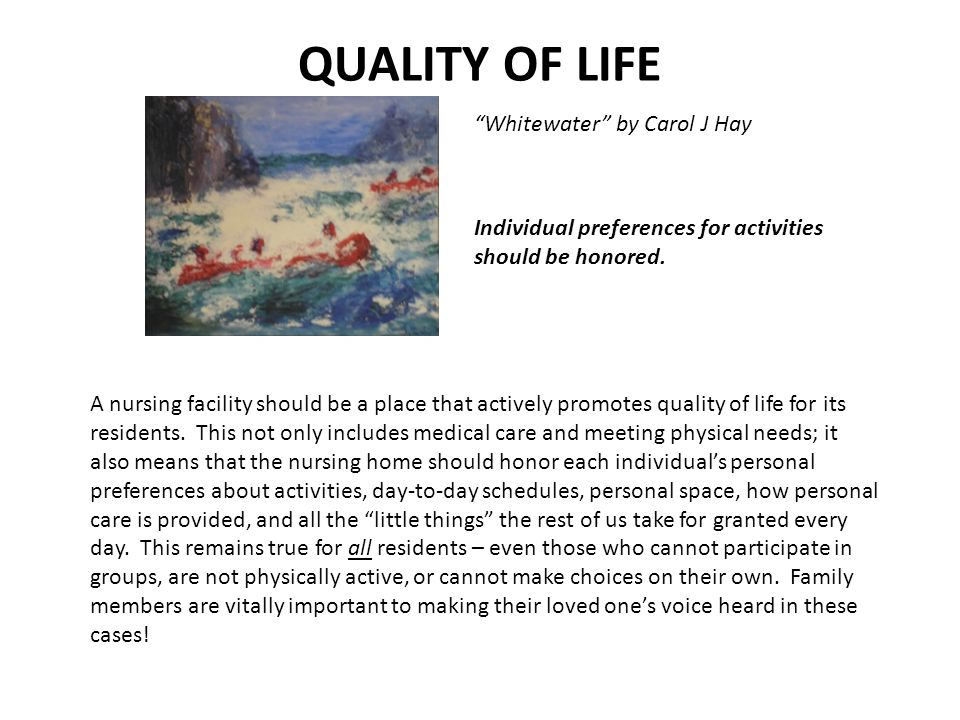 QUALITY OF LIFE Whitewater by Carol J Hay