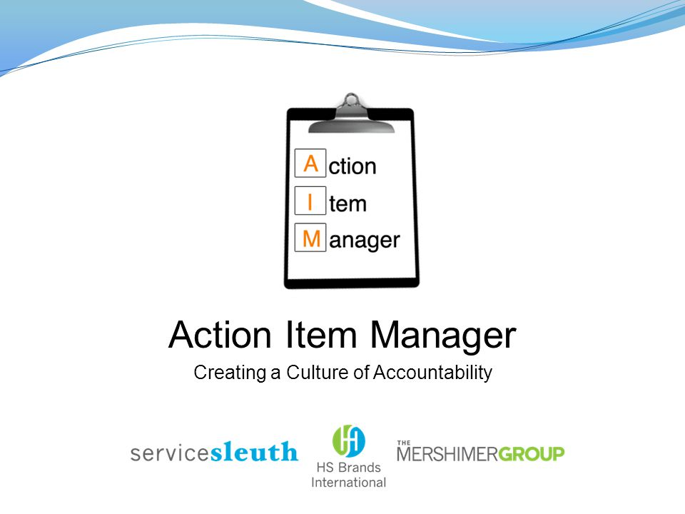 Action Item Manager Creating a Culture of Accountability