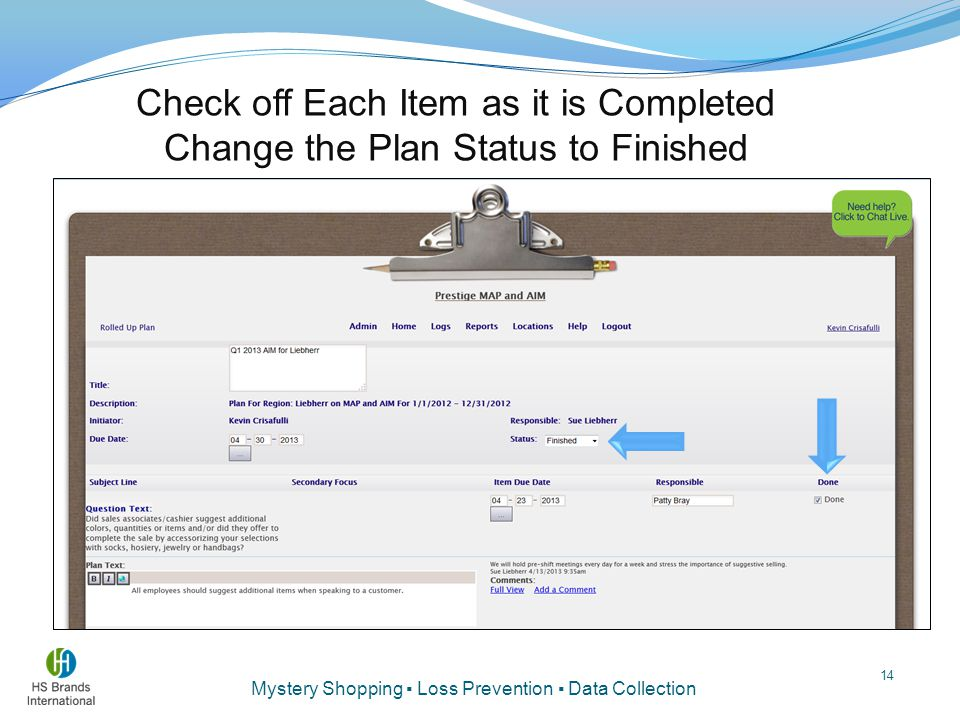 Check off Each Item as it is Completed Change the Plan Status to Finished