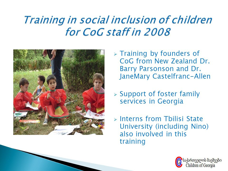 Training in social inclusion of children for CoG staff in 2008