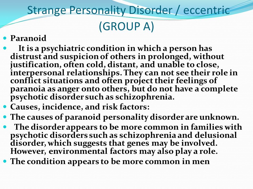 Strange Personality Disorder / eccentric (GROUP A)