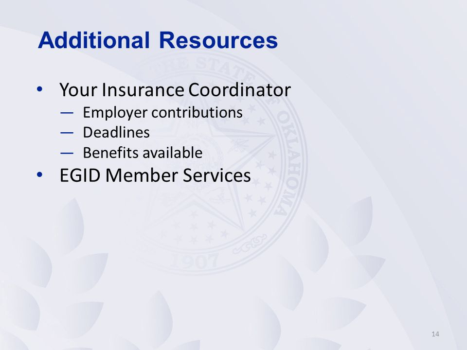 Additional Resources Your Insurance Coordinator EGID Member Services