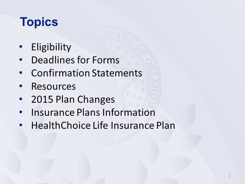 Topics Eligibility Deadlines for Forms Confirmation Statements