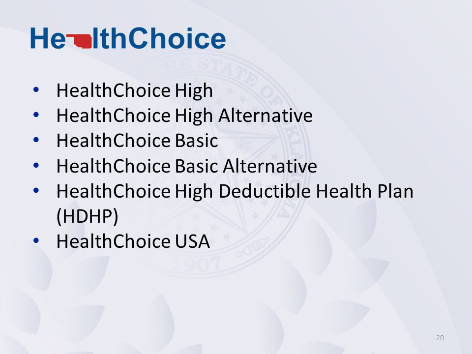 HealthChoice High HealthChoice High Alternative. HealthChoice Basic. HealthChoice Basic Alternative.