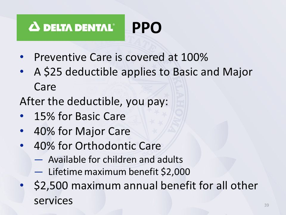 PPO Preventive Care is covered at 100%
