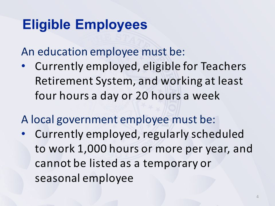 Eligible Employees An education employee must be:
