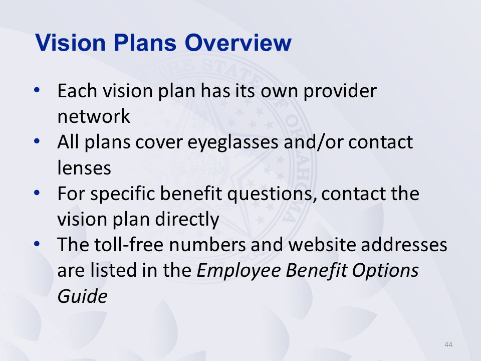 Vision Plans Overview Each vision plan has its own provider network