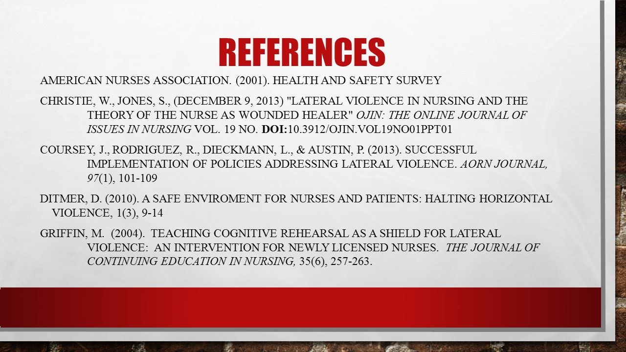 REFERENCES American Nurses Association. (2001). Health and Safety Survey.