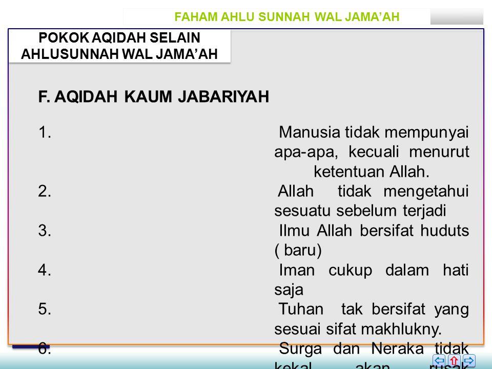 F. AQIDAH KAUM JABARIYAH