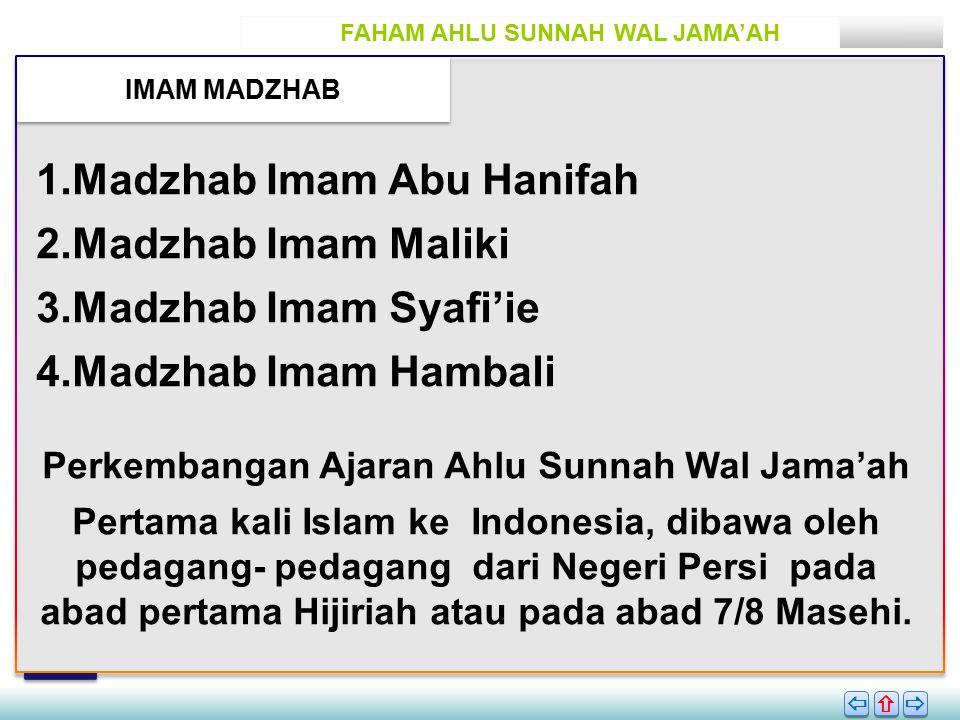 Madzhab Imam Abu Hanifah Madzhab Imam Maliki Madzhab Imam Syafi'ie