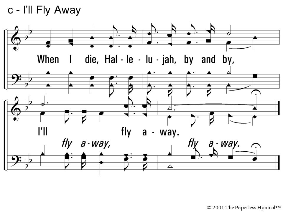 c - I'll Fly Away © 2001 The Paperless Hymnal™