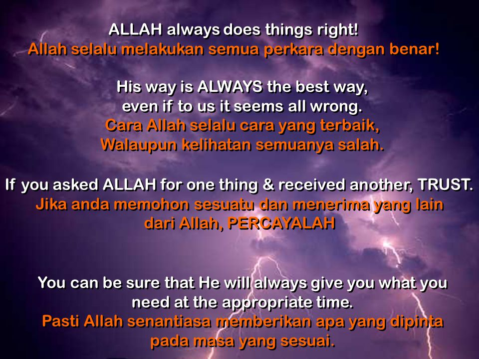 ALLAH always does things right!
