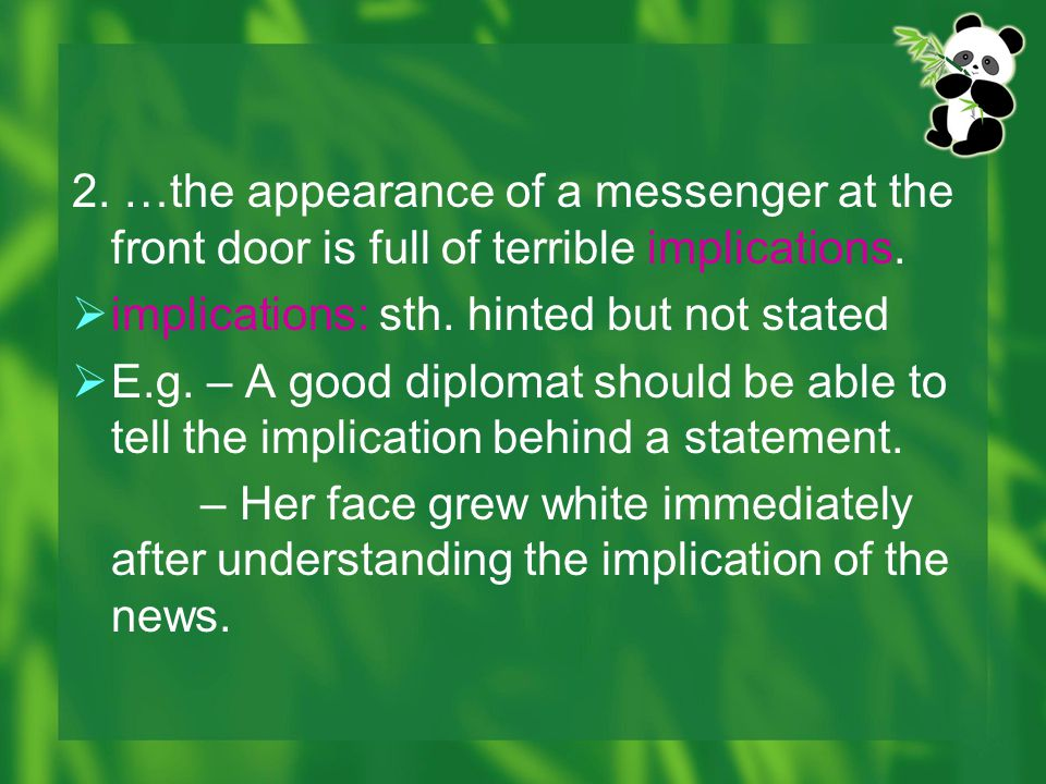 2. …the appearance of a messenger at the front door is full of terrible implications.