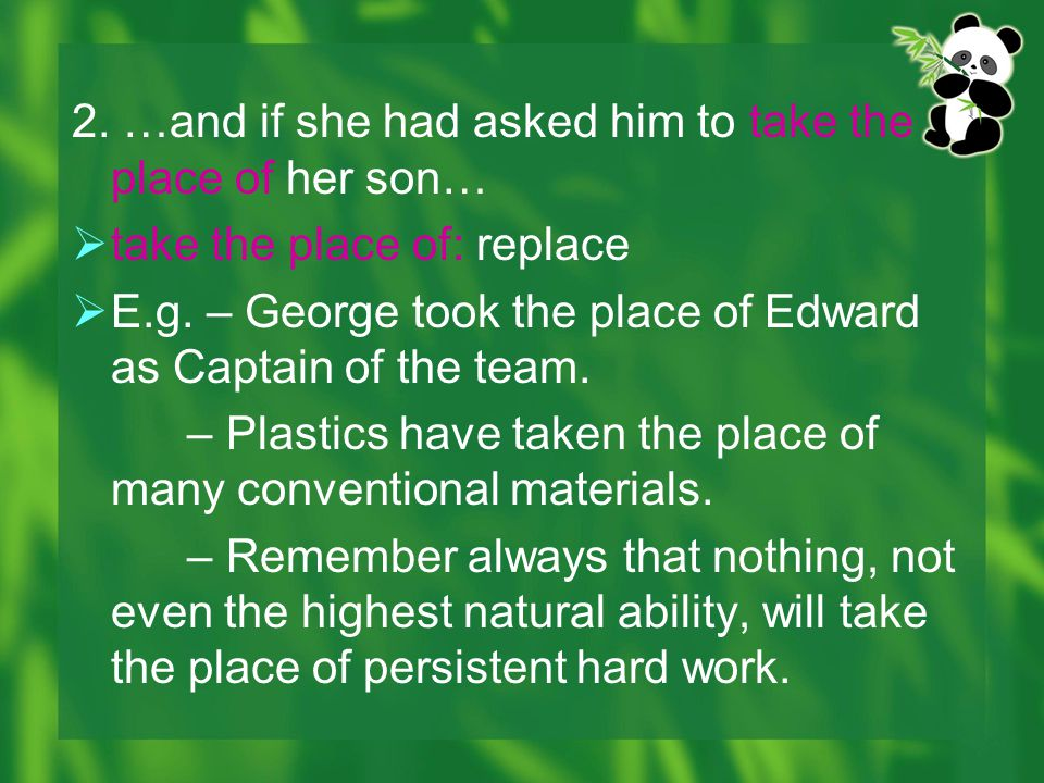 2. …and if she had asked him to take the place of her son…