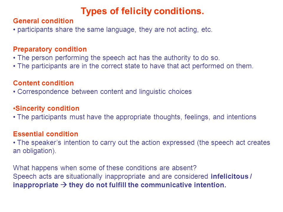 Types of felicity conditions.