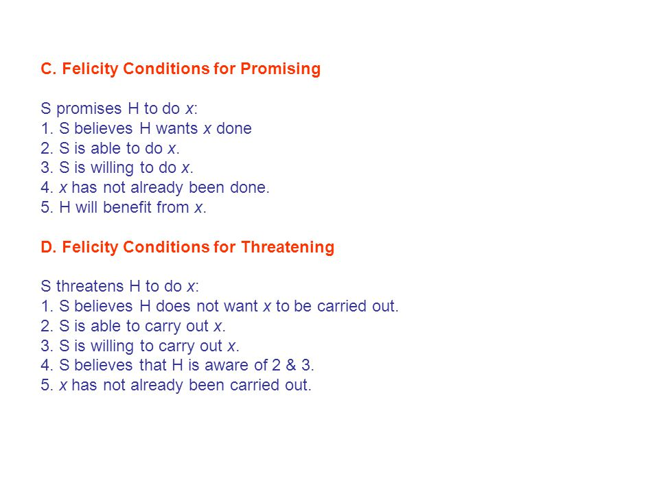 C. Felicity Conditions for Promising