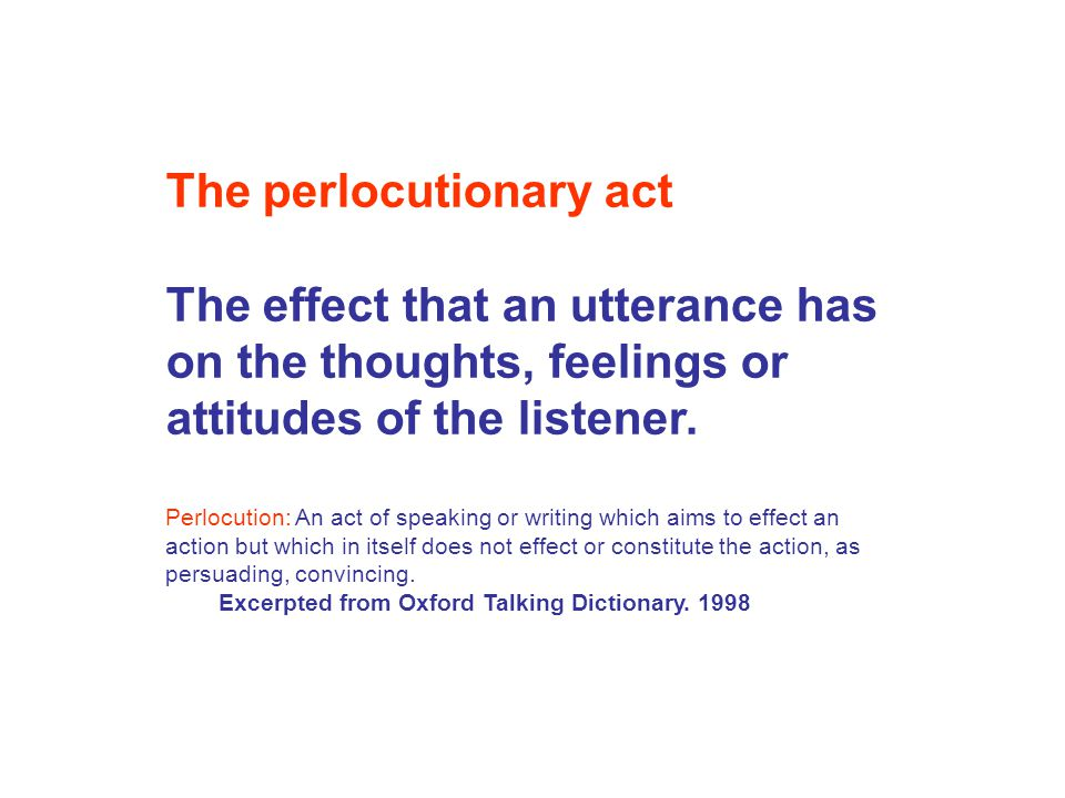 The perlocutionary act