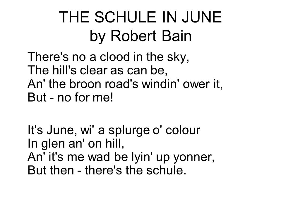 THE SCHULE IN JUNE by Robert Bain