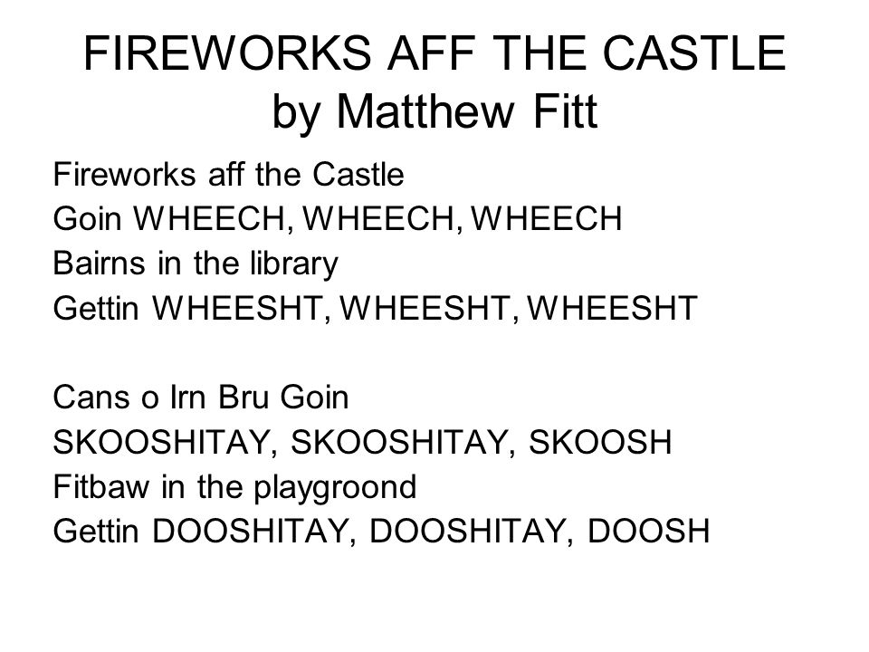 FIREWORKS AFF THE CASTLE by Matthew Fitt