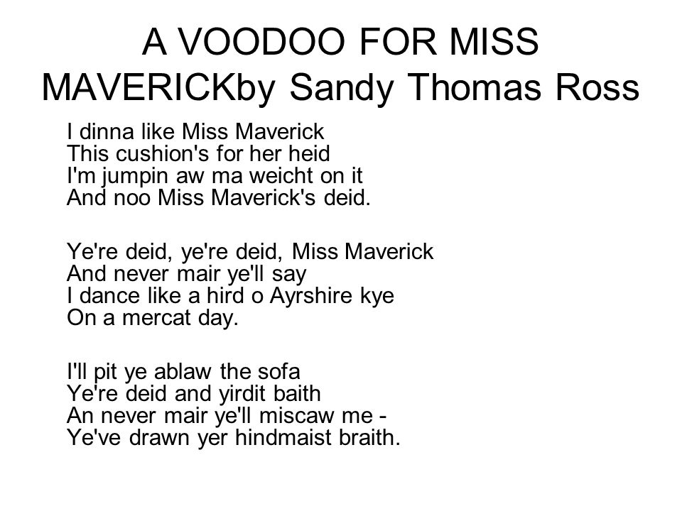 A VOODOO FOR MISS MAVERICKby Sandy Thomas Ross