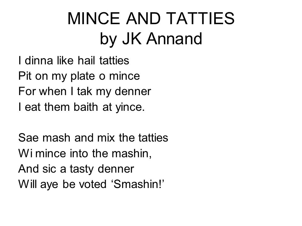 MINCE AND TATTIES by JK Annand