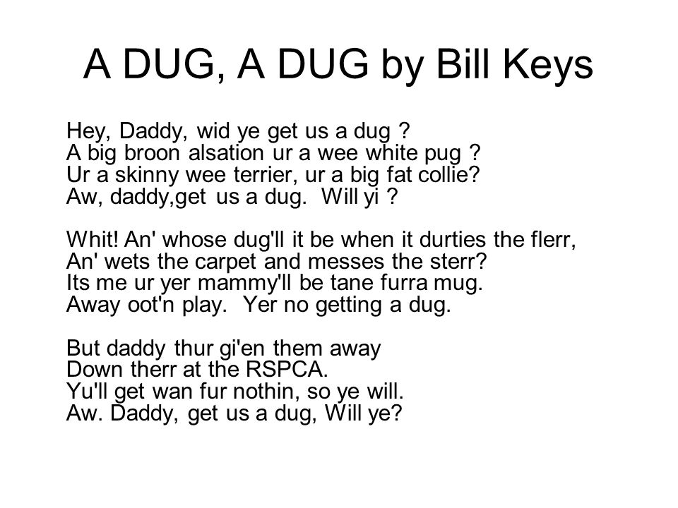 A DUG, A DUG by Bill Keys