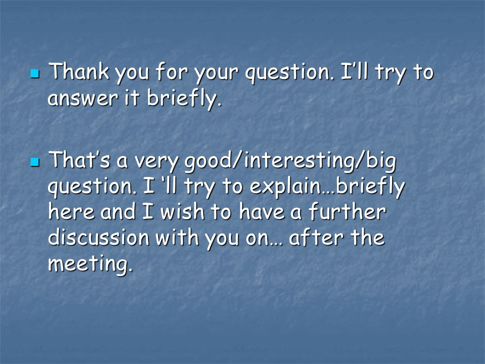 Thank you for your question. I'll try to answer it briefly.