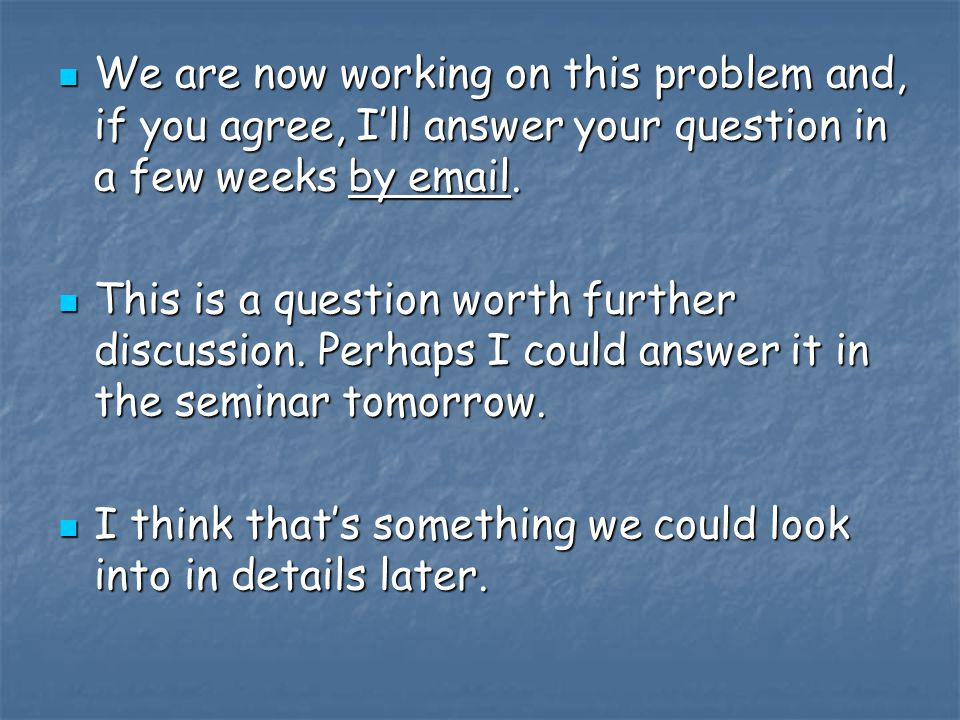 We are now working on this problem and, if you agree, I'll answer your question in a few weeks by email.