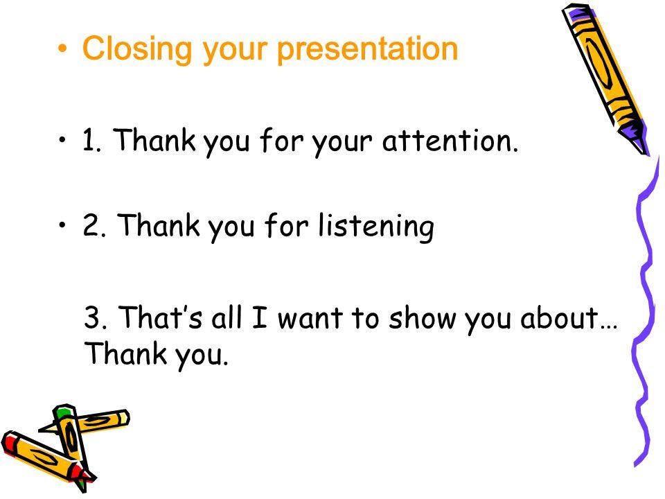 Closing your presentation