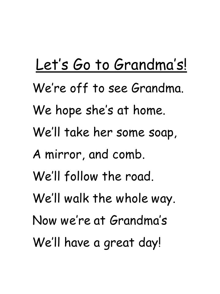 Let's Go to Grandma's! We're off to see Grandma.